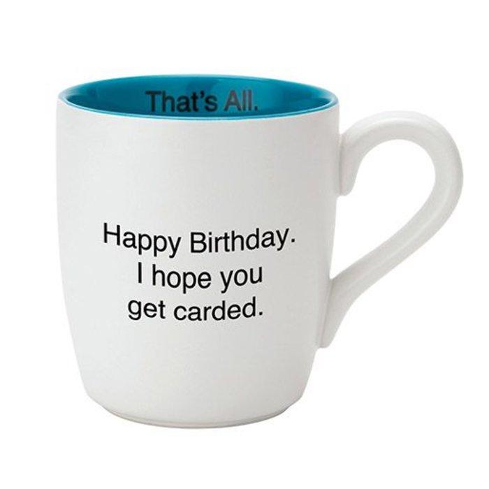Hope you Get Carded Mug