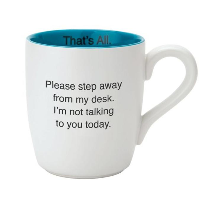 Please Step Away From my Desk-Mug
