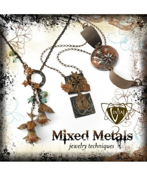 BK5370 = BOOK - VINTAJ MIXED METALS JEWELRY TECHNIQUES