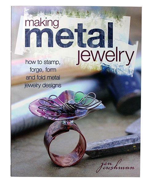 BK5382 = BOOK - MAKING METAL JEWELRY by Jen Cushman