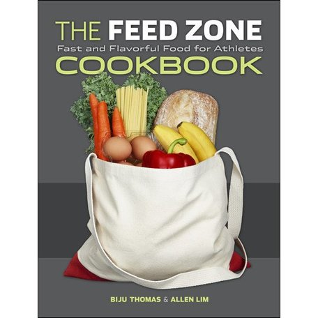 THE FEED ZONE Cookbook, Biju Thomas and Allen Lim, PhD