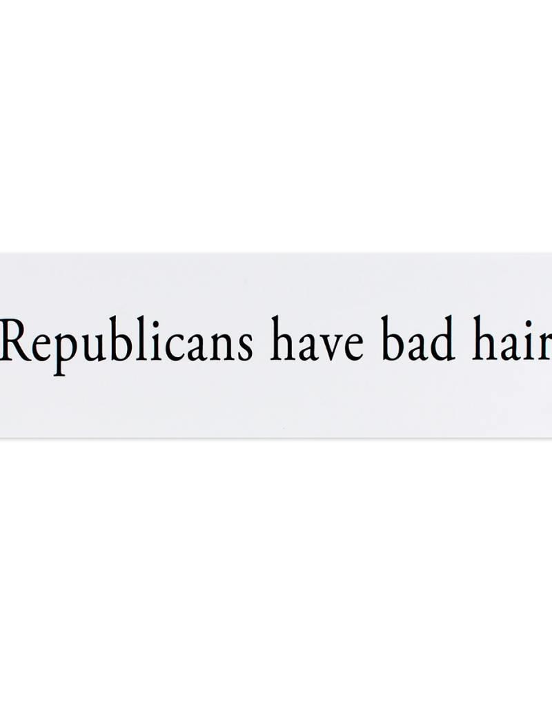 HWG hat+wig+glove - bumper sticker - republicans
