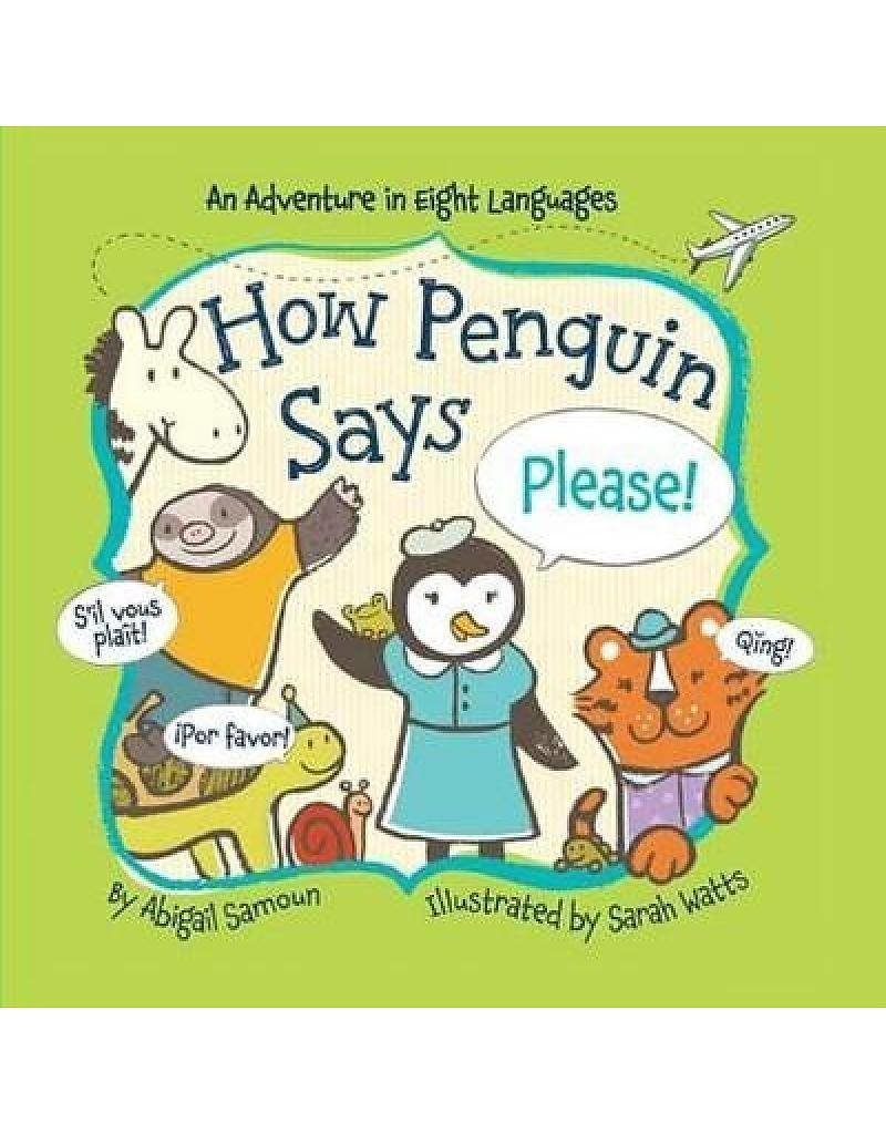 How Penguin Says Please