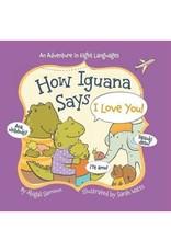 How Iguana Says I Love You