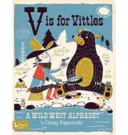 Gibbs Smith V is for Vittles: A Wild West Alphabet