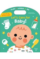Play Learn Do: Let's Care for Baby
