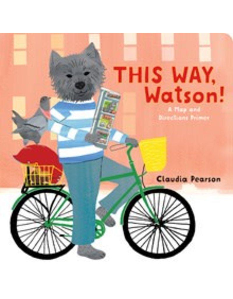 Gibbs Smith This Way, Watson!