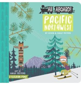 Gibbs Smith All Aboard: Pacific Northwest