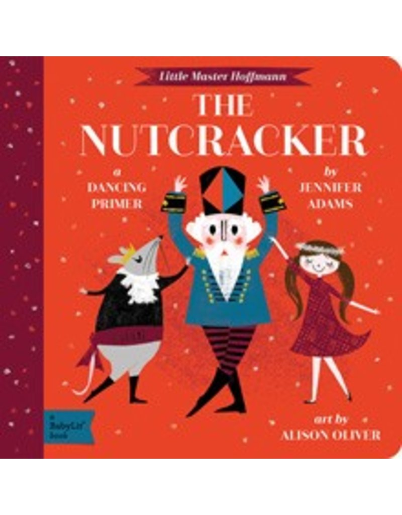 Gibbs Smith BabyLit: The Nutcracker