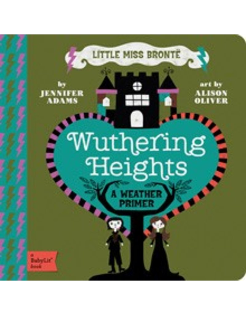 Gibbs Smith BabyLit: Wuthering Heights | a weather primer