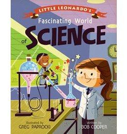 Gibbs Smith Little Leonardo's Fascinating World of Science