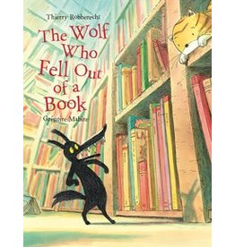 Gibbs Smith The Wolf Who Fell Out of a Book