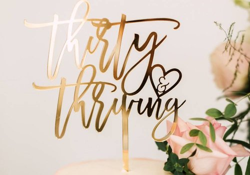 HAPPILY EVER ETCHED Thirty & Thriving Cake Topper, Acrylic