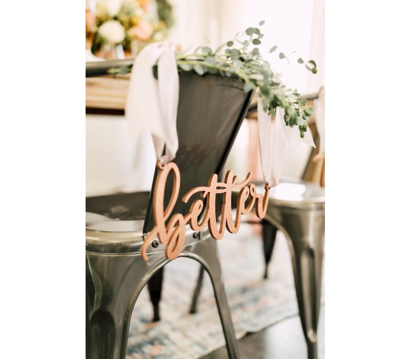 Blushing Better Together Chair Signs, Wood