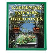 Indoor Gardening Gardening Indoors w Soil & Hydroponics