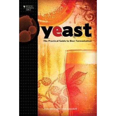 Beer and Wine Yeast-The Practical Guide to Fermentation