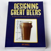 Beer and Wine Designing Great Beers: The Ultimate Guide to Brewing Classic Beer Styles
