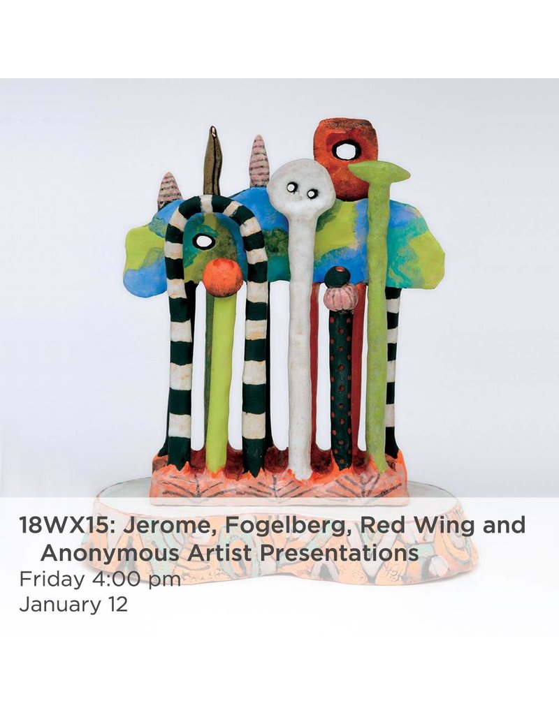 NCC Jerome, Folgelberg, Red Wing and Anonymous Artist Presentations