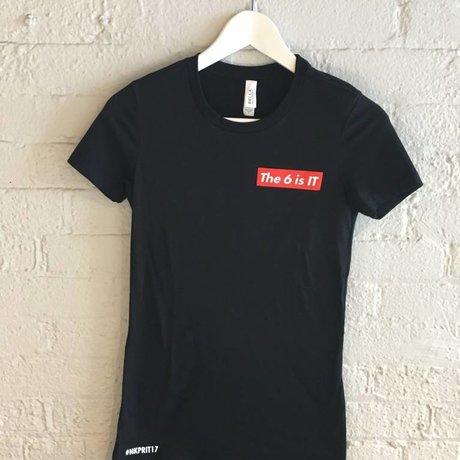 NKPR Women's 6 is IT T-shirt