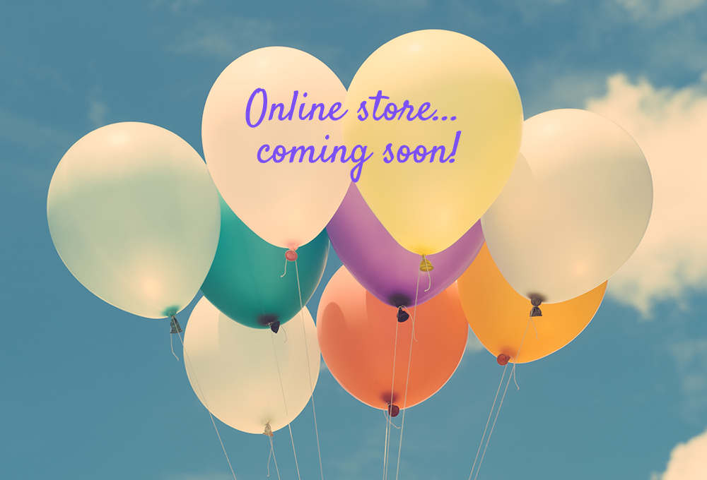 Online Store - Coming soon!