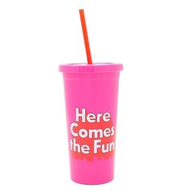 Sip Sip Tumbler w Straw - Here Comes the Fun