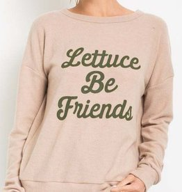 Lettuce Be Friends Top - Taupe