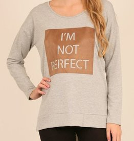 I'm Not Perfect Long Sleeve Top - Grey