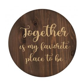 Wood Circle- Together Is My Favorite Place