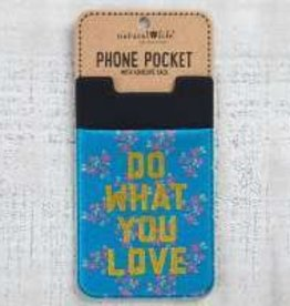 Phone Pocket Do What You Love