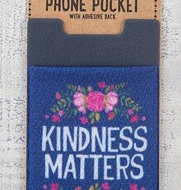 Phone Pocket Kindness Matters