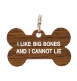 I Like Big Bones Dog Tag