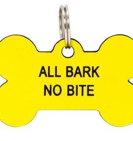 All Bark No Bite Dog Tag