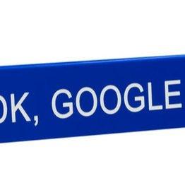 IDK. Google It Sign