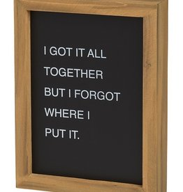 I Got It All  Letterboard Sign