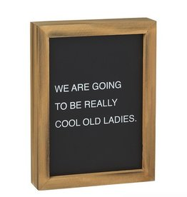 Cool Ladies Letterboard Sign