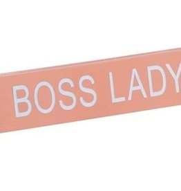 Boss Lady Sign