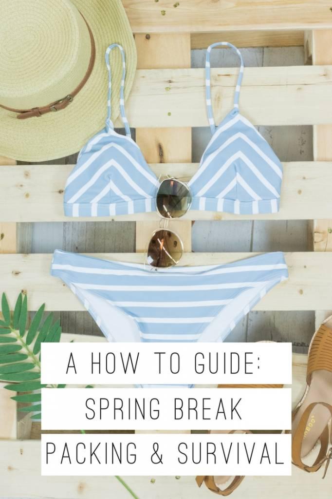 Spring Break Packing & Survival Guide