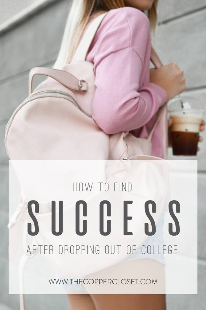 How to Find Success After Dropping Out of College