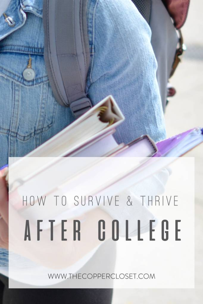 How to Survive & Thrive After College