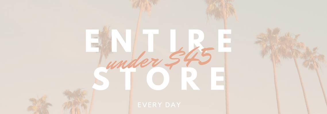 Entire Store Under $45