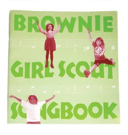 GIRL SCOUTS OF THE USA Brownie Pocket Songbook
