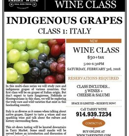 Indigenous Grapes of Italy Class February 3rd, 2018