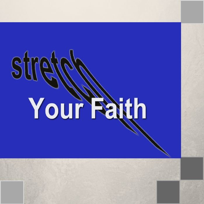 00(H023) - Stretch Your Faith