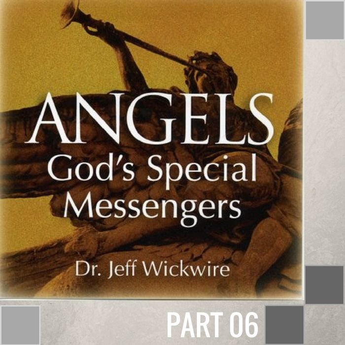 06(D016) - Guardian Angels - How They Protect And Deliver Us