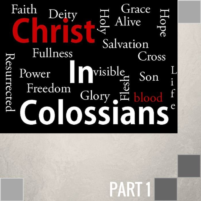 01(F001) - Introduction: Christ In Colossians