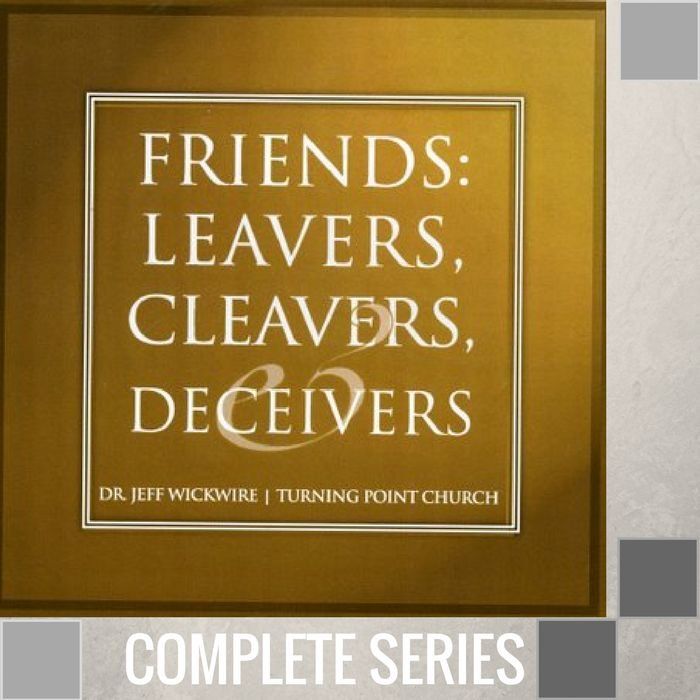 04(C030-C033) - Friends, Leavers, Cleavers And Deceivers - Complete Series