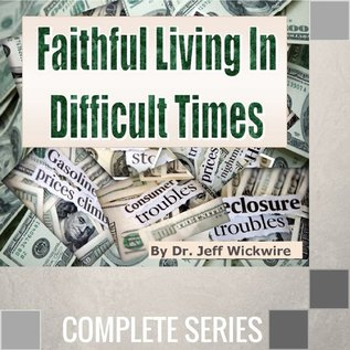 14(G041-G054) - Faithful Living In Difficult Times - Complete Series