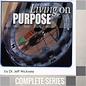 03(J026-J028) - Living On Purpose - Complete Series