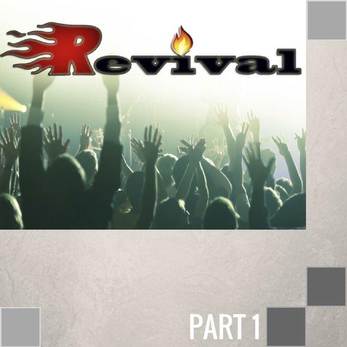01(C013) - What Genuine Revival Looks Like