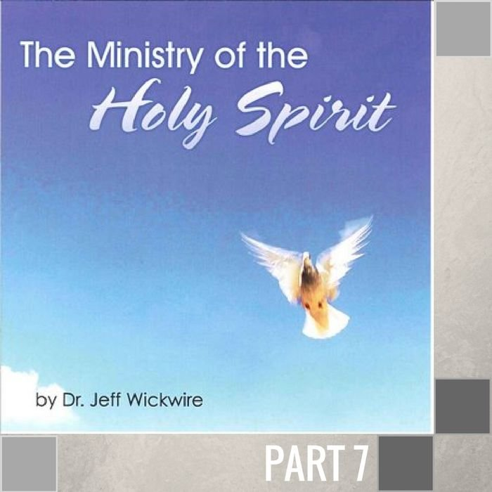 07(A018) - The Activity Of The Holy Spirit